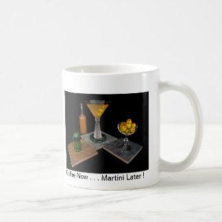 Dirty Martini - Coffee Now . . . Martini Later ! Classic White Coffee Mug