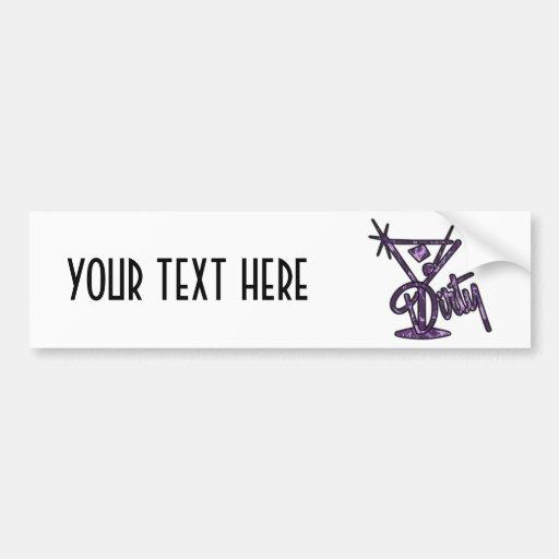 Dirty Martini - Purple Bumper Stickers