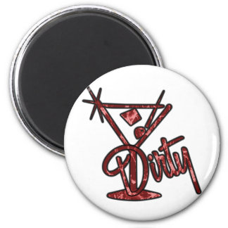 Dirty Martini - Red 2 Inch Round Magnet