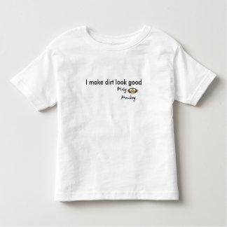Dirty MonkeyTM, I make dirt look good Toddler T-shirt