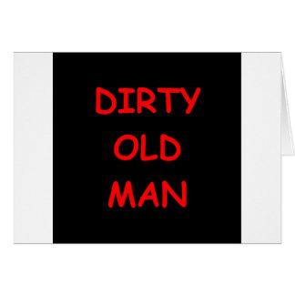 dirty old ,man card