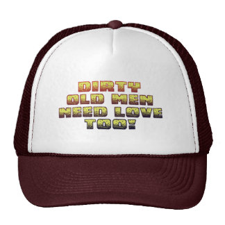 Dirty Old Men Trucker Hat