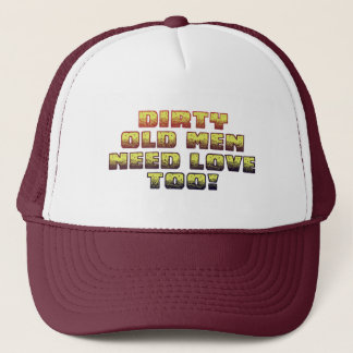 Dirty Old Men Trucker Hat