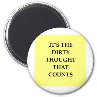 DIRTY.png 2 Inch Round Magnet