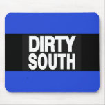 Dirty South 2 Blue Mousepads