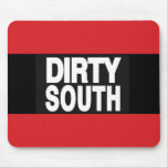 Dirty South 2 Red Mouse Pads