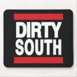 Dirty South Red Mouse Pad