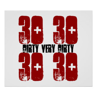 Dirty Thirty 30 Birthday Party Poster Grunge Red 2