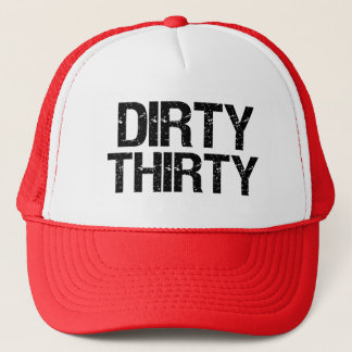 Dirty Thirty Funny hat