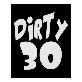Dirty Thirty Poster