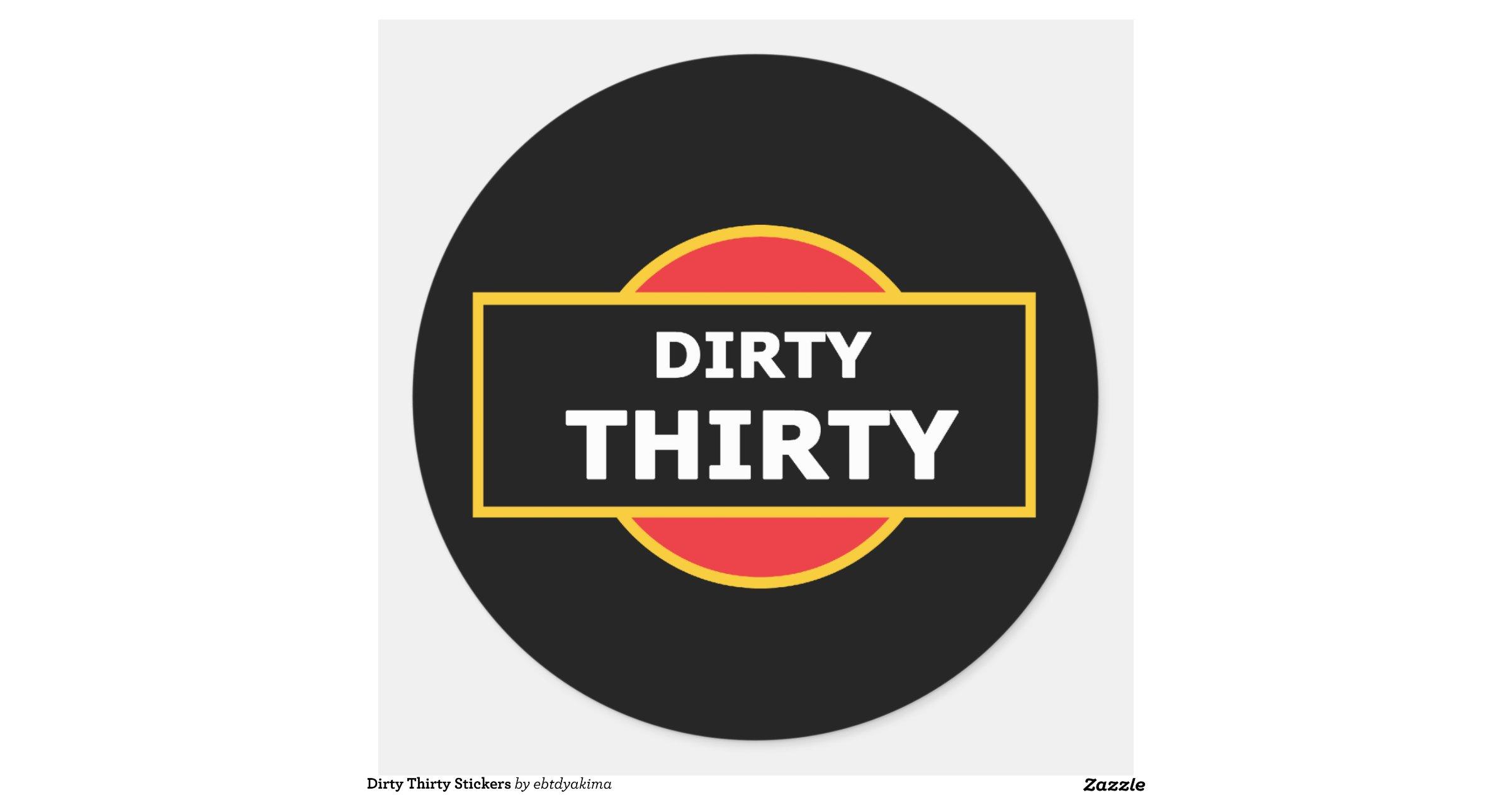 Dirtythirtystickers ra11ab13be8264a3d88f1f5db795b26a5