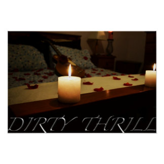 Dirty Thrill Poster