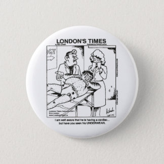 Dirty Underwear & Hospitals Funny Gifts & Tees Pinback Button