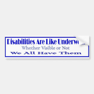 Disabilities r like bumper stickers