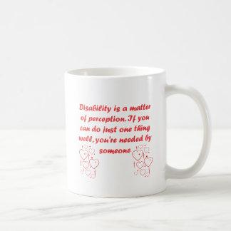 Disability is a matter of perception! coffee mug