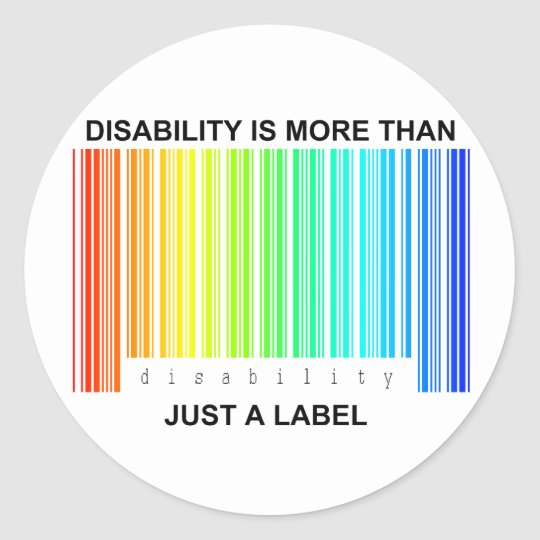 Disability is more than a label classic round sticker