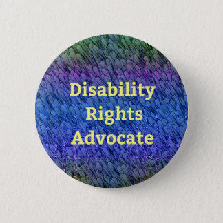 Disability Rights Advocate Multi-Color Layers Pinback Button