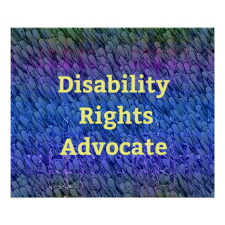 Disability Rights Advocate Multi-Color Layers Poster