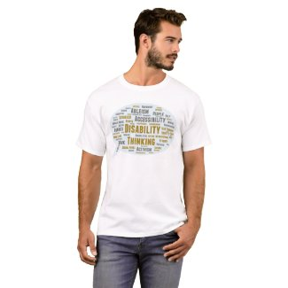 Disability Thinking T-Shirt