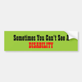 Disability You Can't See Bumper Sticker