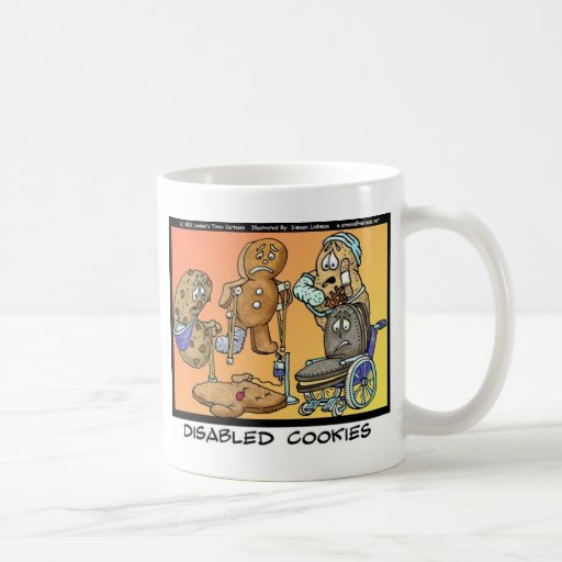 Disabled Cookies Funny Gifts & Collectibles Classic White Coffee Mug