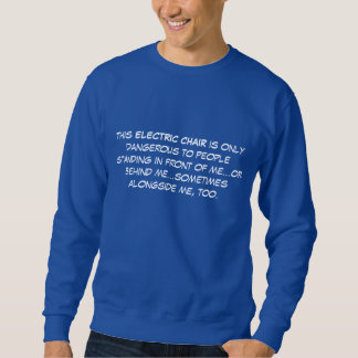 Disabled, handicapped, electric wheelchair pullover sweatshirt