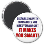 Disagreeing with Obama 2 Inch Round Magnet
