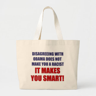Disagreeing with Obama Bags