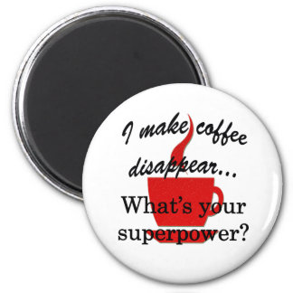 Disappearing Coffee Magnet