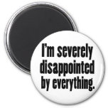 Disappointed 1 refrigerator magnet