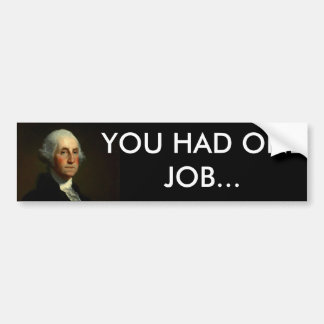 Disappointed George Bumper Sticker