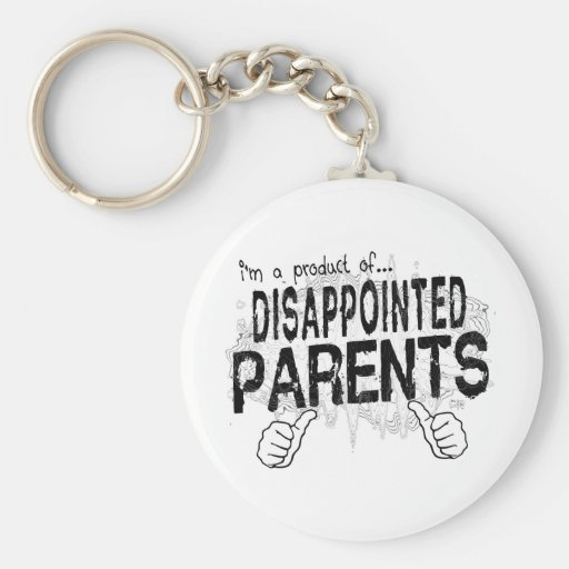 disappointed parents basic round button keychain