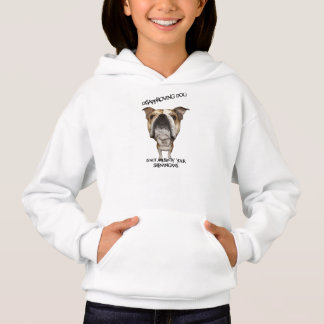 Disapproving Dog Bulldog Not Amused by Shenanigans Hoodie
