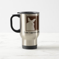 Disapproving Rabbits Travel Mug