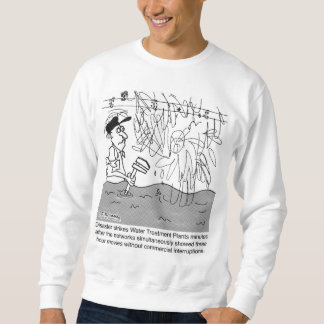 Disaster At A Sewage Plant After A 4 Hour Movie Sweatshirt