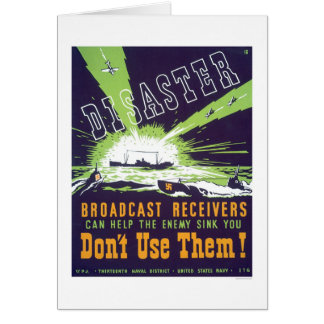 Disaster Broadcast Receivers - Don't Use Them -WPA Greeting Card