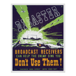 Disaster Broadcast Receivers - Don't Use Them -WPA Poster