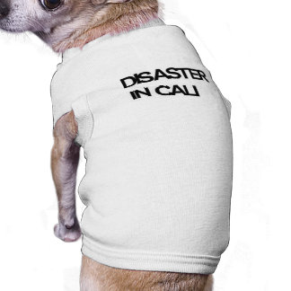 disaster in cali doggy tee doggie t shirt