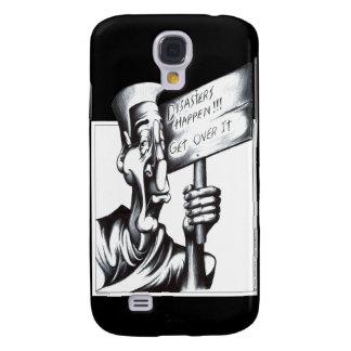 Disasters Happen Galaxy S4 Case