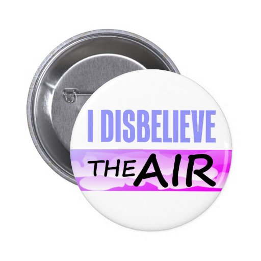 Disbelieve The Air Buttons