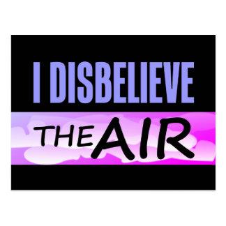 Disbelieve The Air Postcard