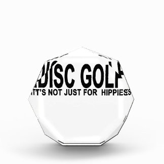 DISC GOLF IT'S NOT JUST FOR  HIPPIES.png Award