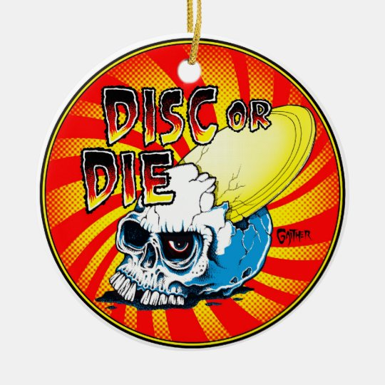 Disc Or Die Ceramic Ornament
