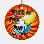 Disc Or Die Ornaments