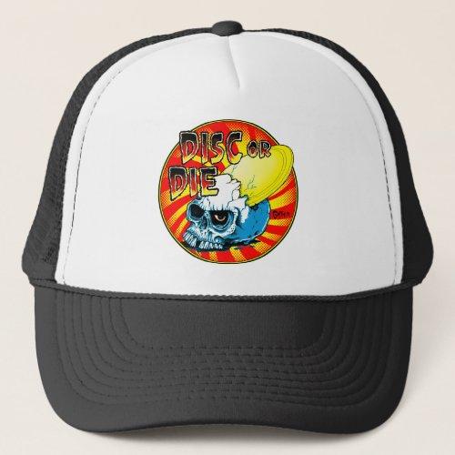 Disc Or Die Trucker Hat