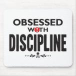 Disciplina obsesionada tapete de ratón