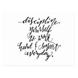 Disciplina usted mismo a trabajar difícilmente y postales