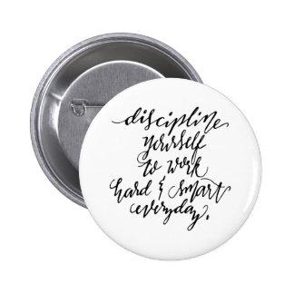 Disciplina usted mismo a trabajar