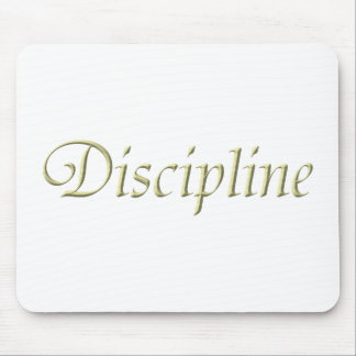 Discipline Mouse Pad