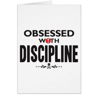 Discipline Obsessed Greeting Card